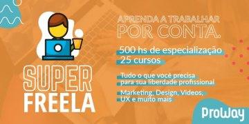 Programa Super Freela: O Maior Programa de Formação para Freelancers