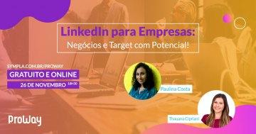 Webinar Gratuita LinkedIn para Empresas: Negócios e Target com Potencial!