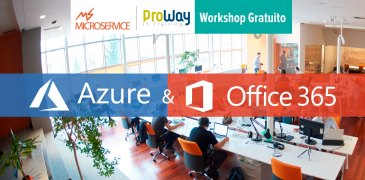 Workshop Gratuito Azure & Office 365