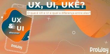 UX & UI – A experiência do usuário acima de tudo