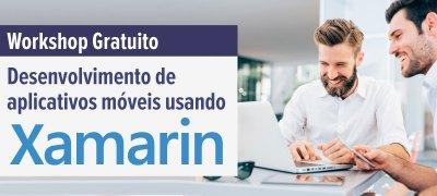 Workshop Gratuito Desenvolvimento de aplicativos móveis usando Xamarin
