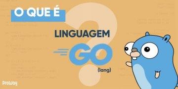 Golang, a linguagem que só cresce