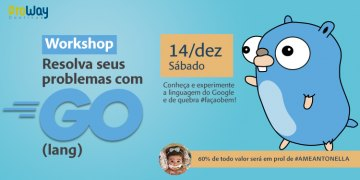Workshop Resolva seus Problemas com GO (lang)