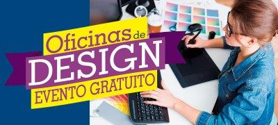 As Oficinas Gratuitas de Design ocorrerão em 15 de novembro
