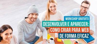 ProWay promove Workshop Gratuito Desenvolver e Aparecer: como criar para web de forma eficaz