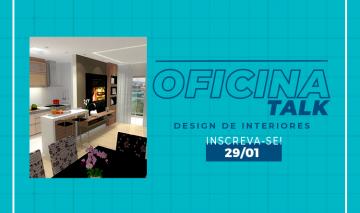 Talk e Oficina Prática Gratuita de Design de Interiores