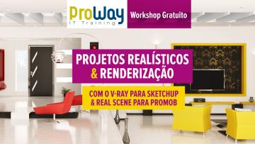 Workshop Gratuito Projetos Realísticos e Renderização
