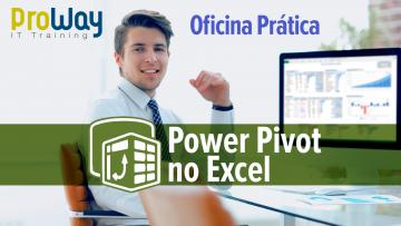 Oficina Prática de Power Pivot no Excel