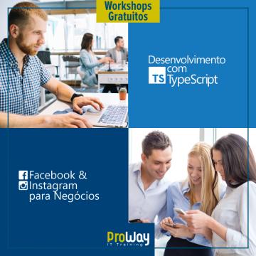 ProWay promoverá workshop Conjunto de dois assuntos: Facebook e Instagram para Negócios e TypeScript