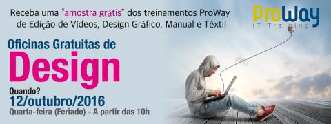 ProWay promove Oficinas Gratuitas de Design